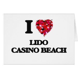 I love Lido Casino Beach Florida Greeting Card