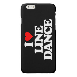 I LOVE LINE DANCE iPhone 6 PLUS CASE