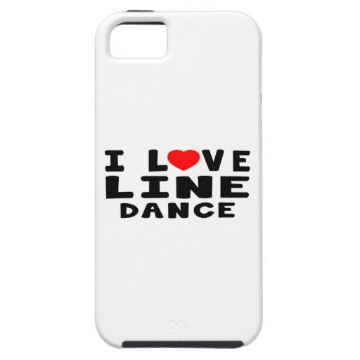 I Love Line dancing Dance iPhone 5 Case