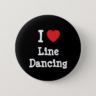 I love Line Dancing heart custom personalized 6 Cm Round Badge