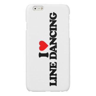 I LOVE LINE DANCING iPhone 6 PLUS CASE