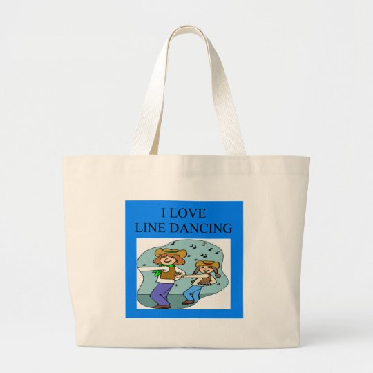 i love line dancing large tote bag