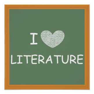 I Love Literature Print
