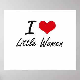 I love Little Women Poster
