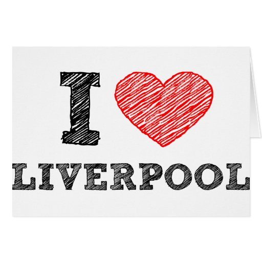 I love Liverpool Greeting Cards