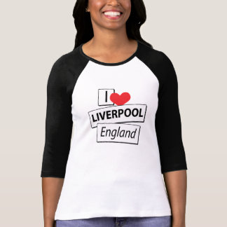 I Love Liverpool England Tee Shirts