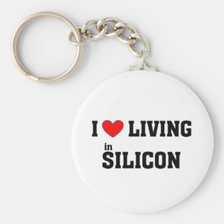 I love living in Silicon Key Ring