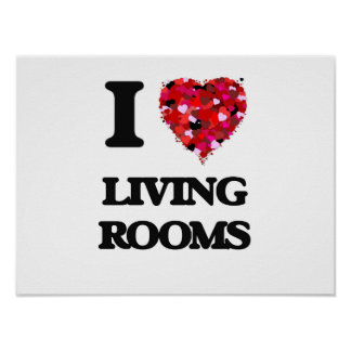 I love Living Rooms Poster