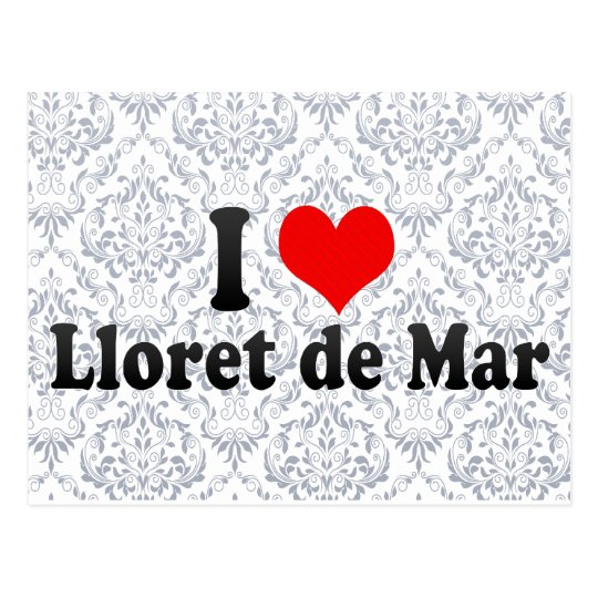 I Love Lloret de Mar, Spain Postcard
