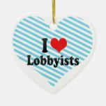 I Love Lobbyists Ceramic Heart Decoration