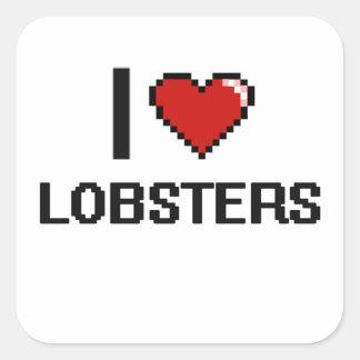I love Lobsters Digital Design Square Sticker