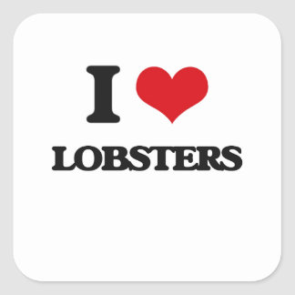 I love Lobsters Square Sticker