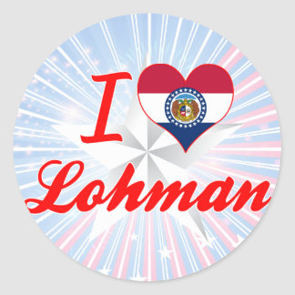 I Love Lohman Missouri Round Sticker