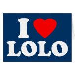 I Love Lolo Greeting Card