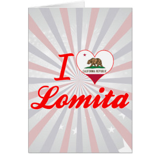 I Love Lomita California Card