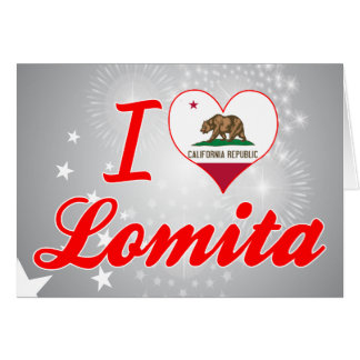 I Love Lomita California Greeting Card
