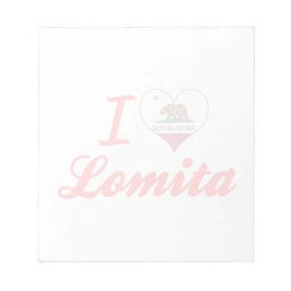 I Love Lomita California Memo Pad