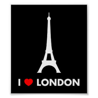 I Love London - Eiffel Tower Poster