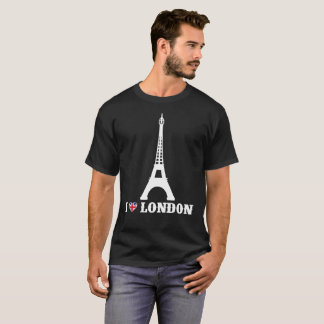 I Love London T-Shirt Eiffel Tower Prank Joke Tee