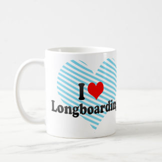 I love Longboarding Coffee Mug
