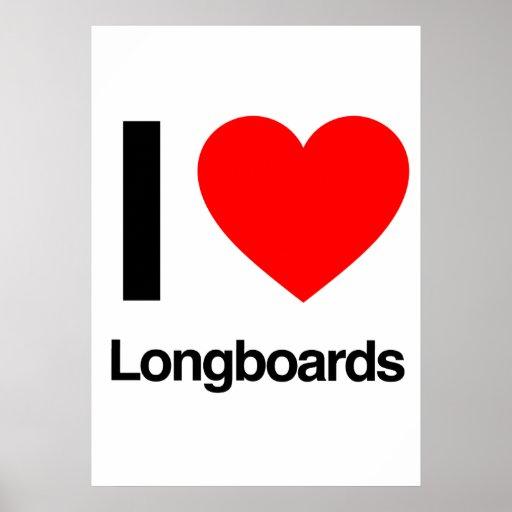 i love longboards poster