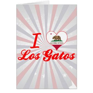 I Love Los Gatos, California Greeting Cards