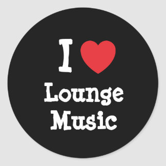 I love Lounge Music heart custom personalized Sticker