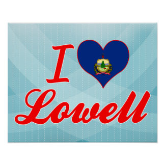 I Love Lowell Vermont Poster