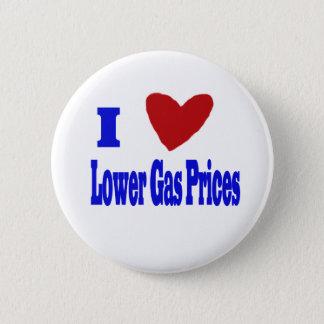 i love lower gas prices 6 cm round badge