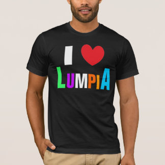 I Love Lumpia T-Shirt