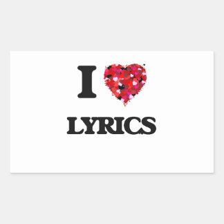 I Love Lyrics Rectangular Sticker