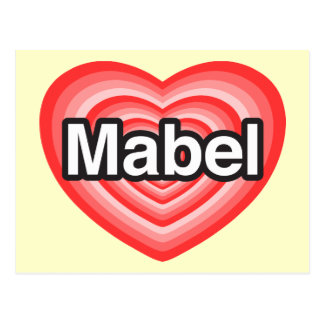 I love Mabel. I love you Mabel. Heart Postcard