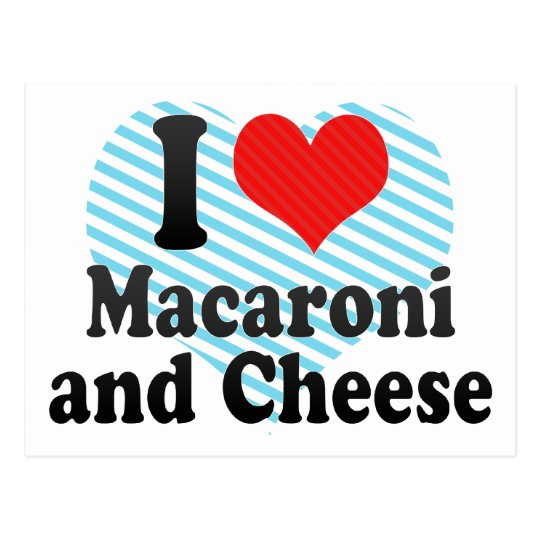 I Love Macaroni+and Cheese Postcard