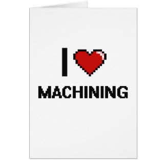 I Love Machining Digital Retro Design Greeting Card