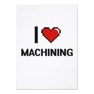 I Love Machining Digital Retro Design 13 Cm X 18 Cm Invitation Card
