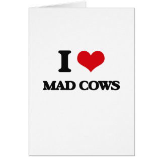 I love Mad Cows Greeting Card
