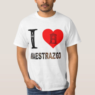 I LOVE MAESTRAZGO T-Shirt