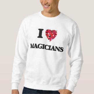 I Love Magicians Pullover Sweatshirt