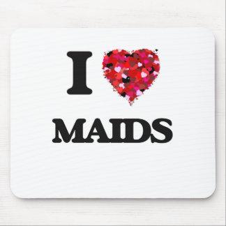I Love Maids Mouse Pad