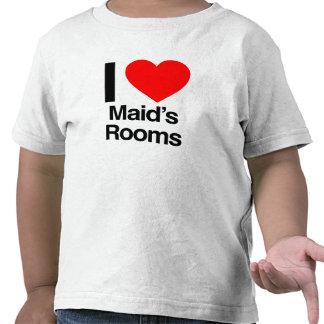 i love maid's rooms tshirts