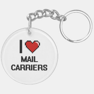 I love Mail Carriers Double-Sided Round Acrylic Key Ring