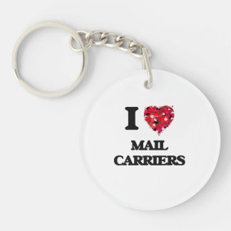 I love Mail Carriers Single-Sided Round Acrylic Key Ring