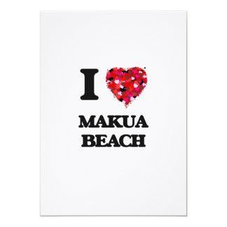 I love Makua Beach Hawaii 13 Cm X 18 Cm Invitation Card