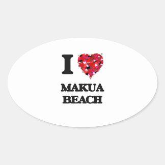 I love Makua Beach Hawaii Oval Sticker