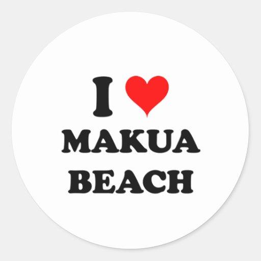 I Love Makua Beach Hawaii Round Stickers