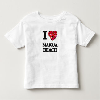 I love Makua Beach Hawaii Tees
