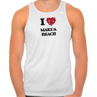 I love Makua Beach Hawaii Tshirt