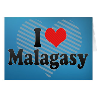 I Love Malagasy Greeting Card