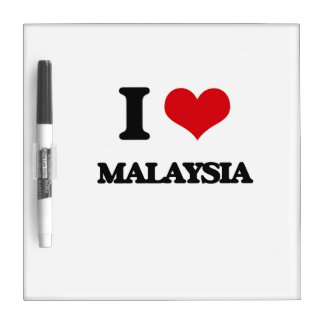 I Love Malaysia Dry Erase Whiteboard
