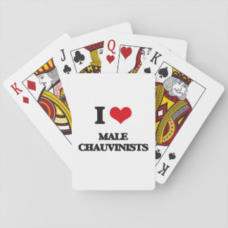 I Love Male Chauvinists Poker Deck